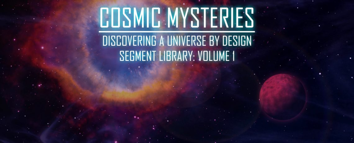 Cosmic Mysteries Segment Library Volume 1